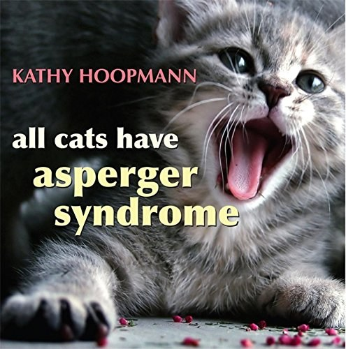 All cats have asperger syndrome.jpg